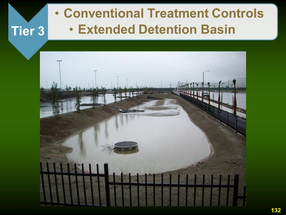 Tier 3 Conventional Treatment Controls Extended Detention Basin