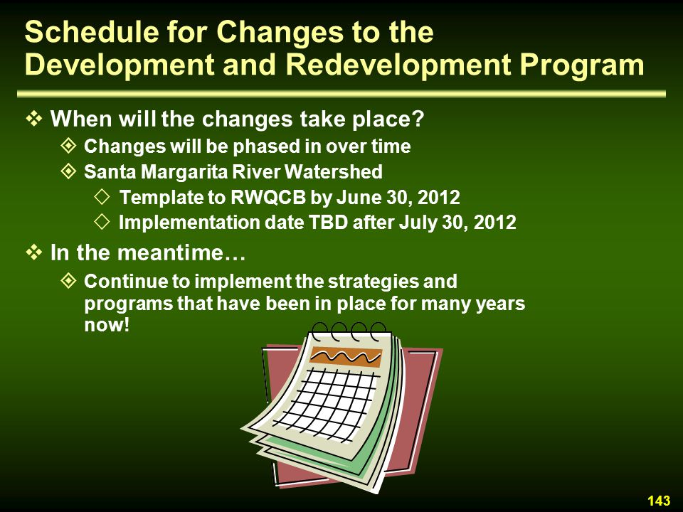Schedule for Changes to the Development and Redevelopment Program