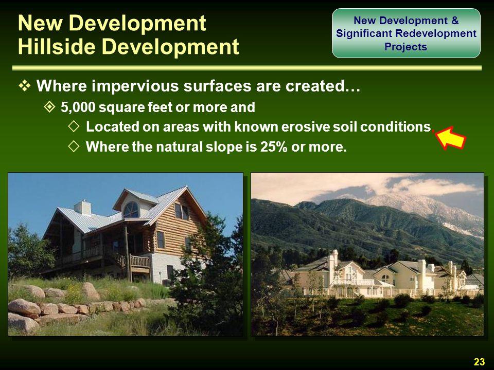 New Development Hillside Development