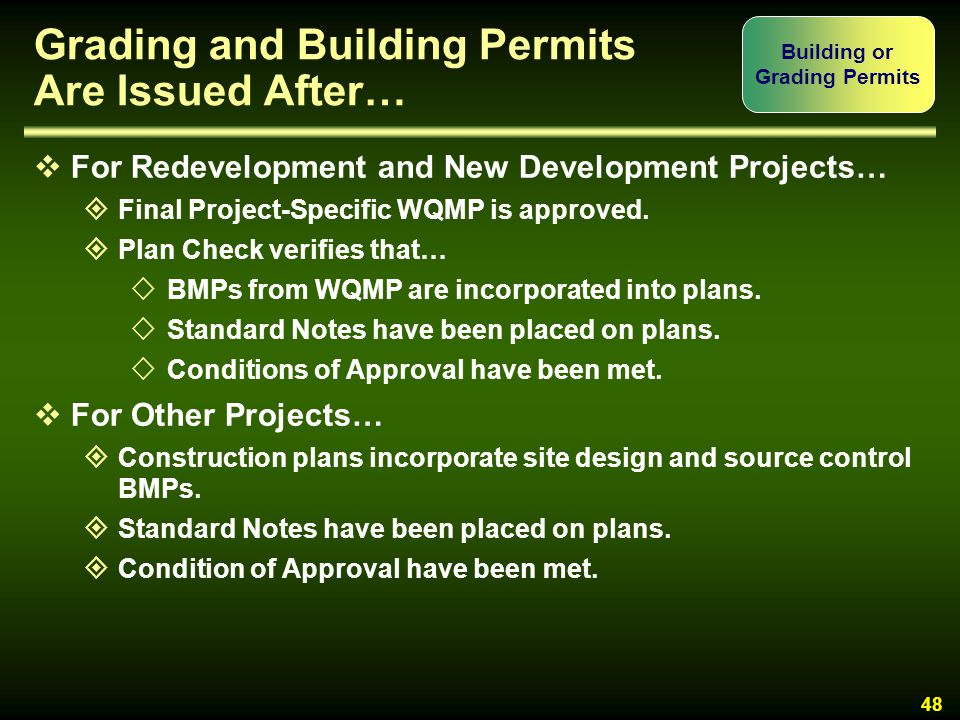 Grading and Building Permits Are Issued After…