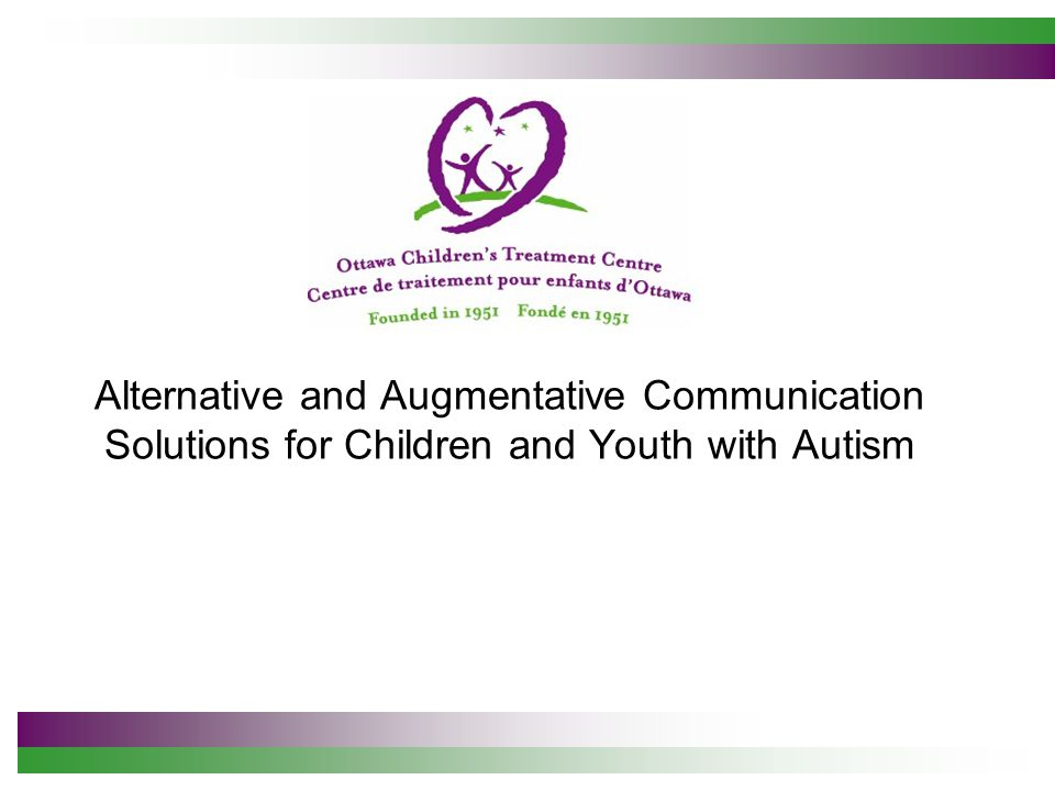 Alternative and Augmentative Communication Solutions for Children and Youth with Autism