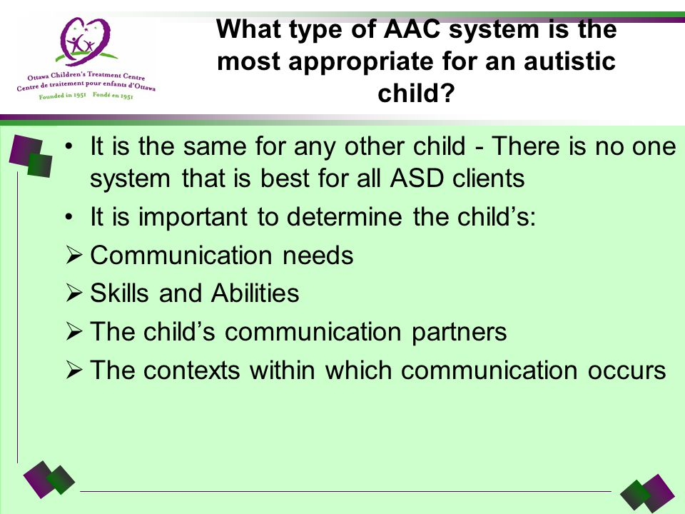 What type of AAC system is the most appropriate for an autistic child