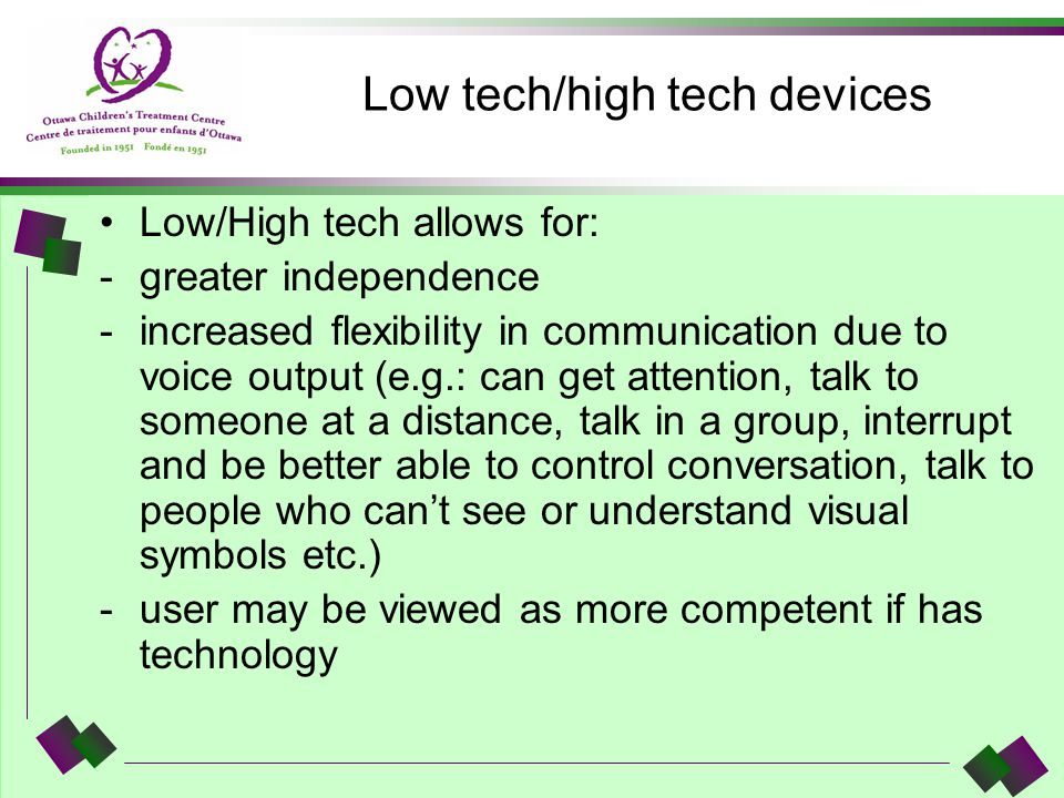 Low tech/high tech devices