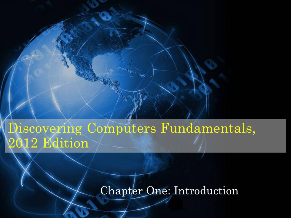 Discovering Computers Fundamentals, 2012 Edition