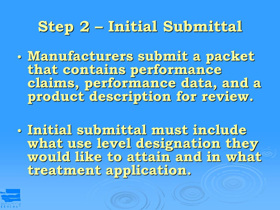 Step 2 – Initial Submittal