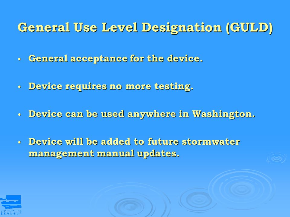 General Use Level Designation (GULD)