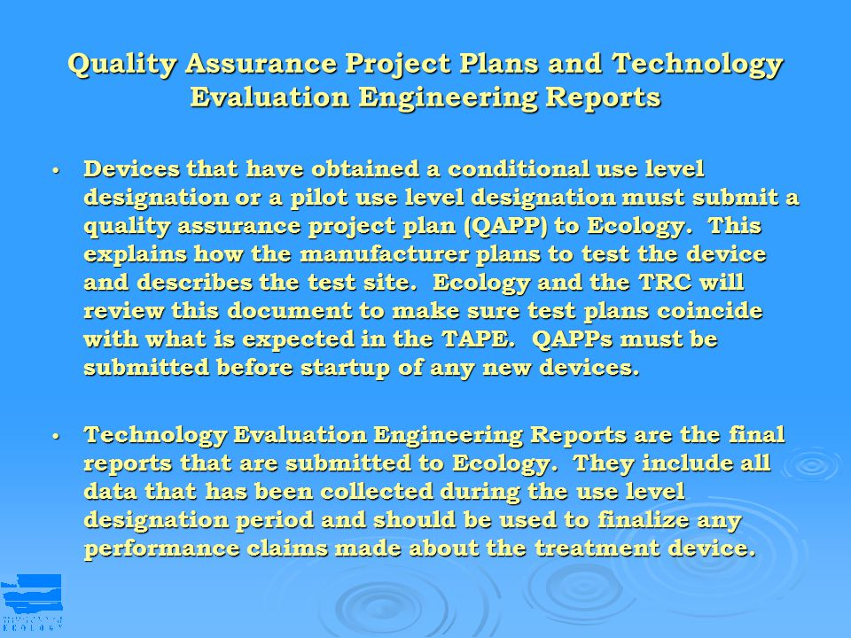 Quality Assurance Project Plans and Technology Evaluation Engineering Reports