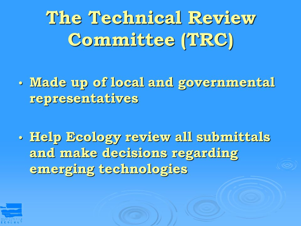 The Technical Review Committee (TRC)