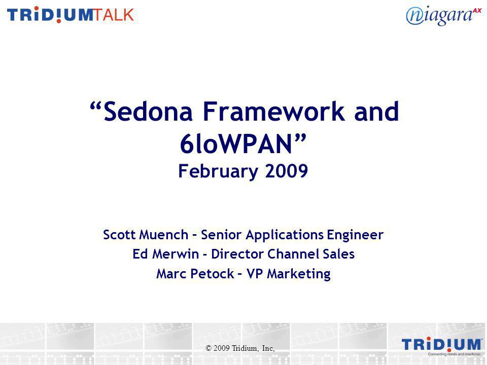 Sedona Framework and 6loWPAN February 2009