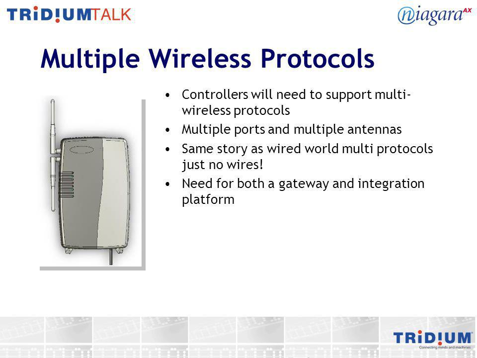 Multiple Wireless Protocols