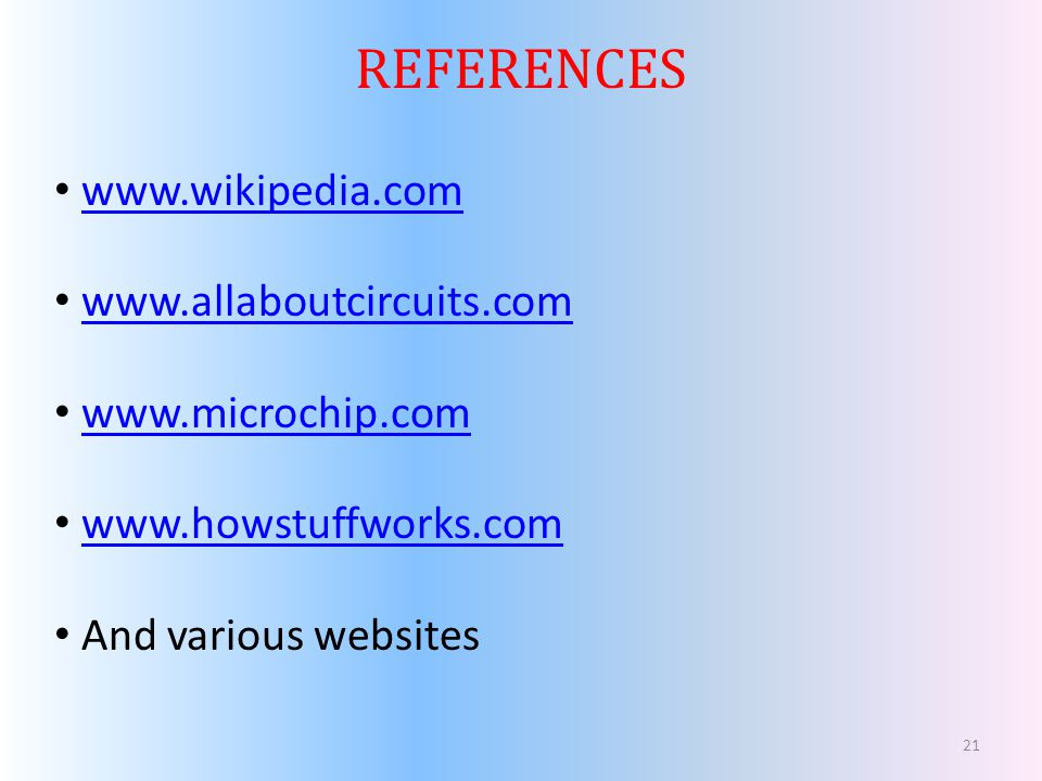 REFERENCES www.wikipedia.com www.allaboutcircuits.com
