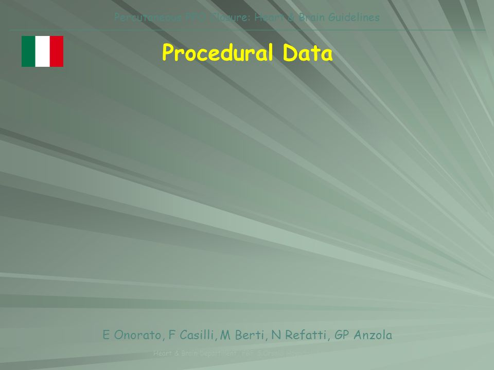 Procedural Data E Onorato, F Casilli, M Berti, N Refatti, GP Anzola