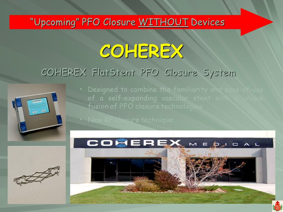 COHEREX Upcoming PFO Closure WITHOUT Devices