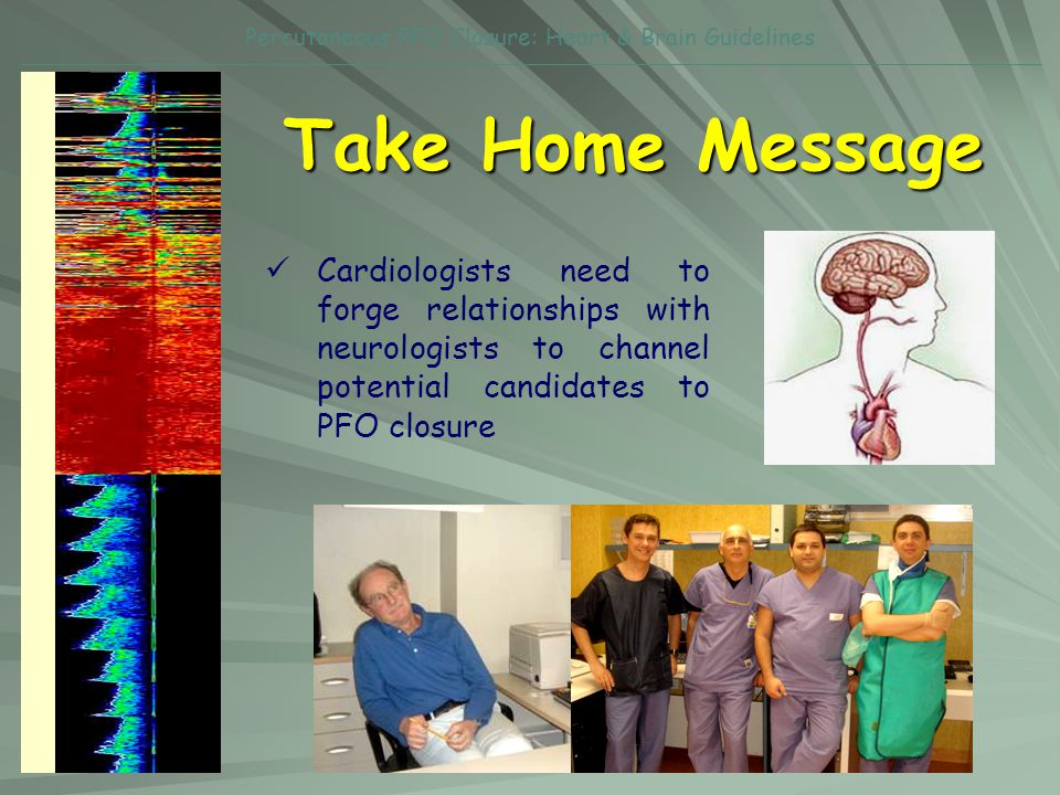 Percutaneous PFO Closure: Heart & Brain Guidelines