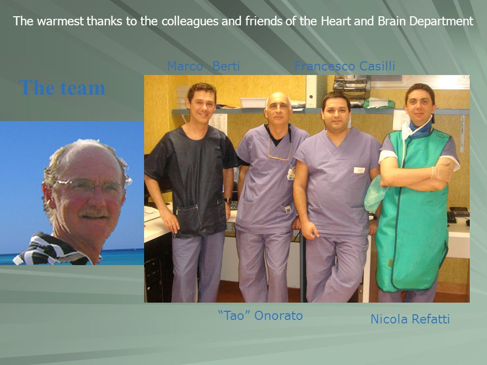 The warmest thanks to the colleagues and friends of the Heart and Brain Department