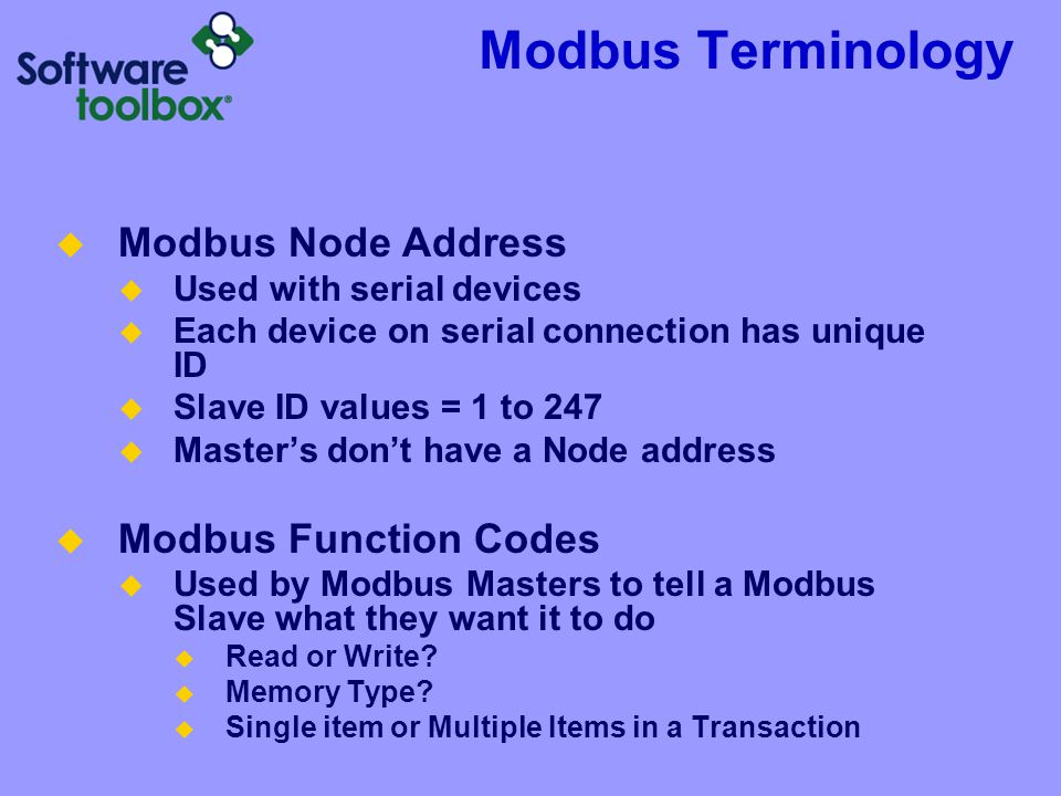 Modbus Terminology Modbus Node Address Modbus Function Codes