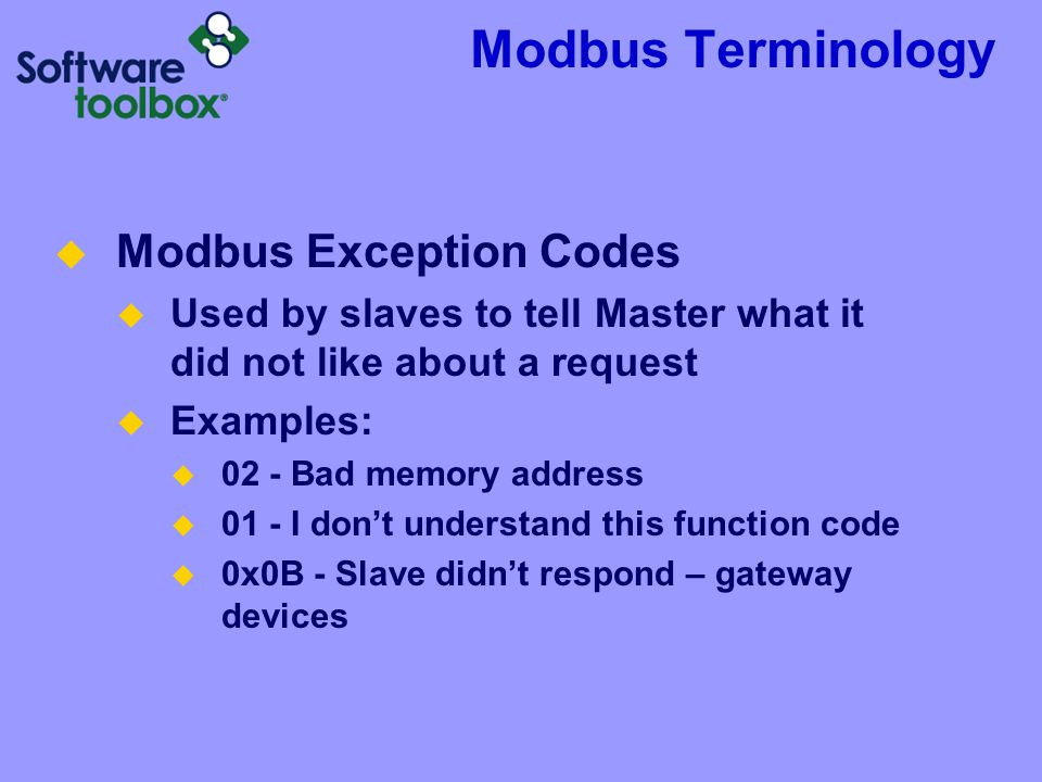 Modbus Terminology Modbus Exception Codes