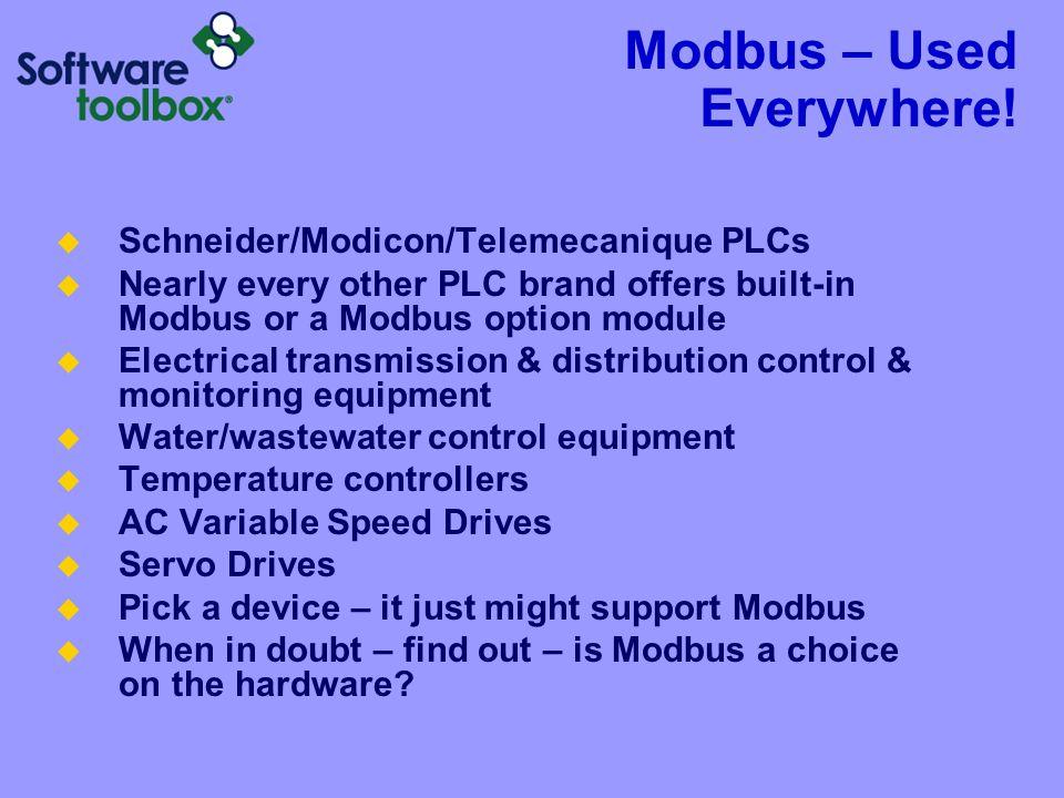 Modbus – Used Everywhere!