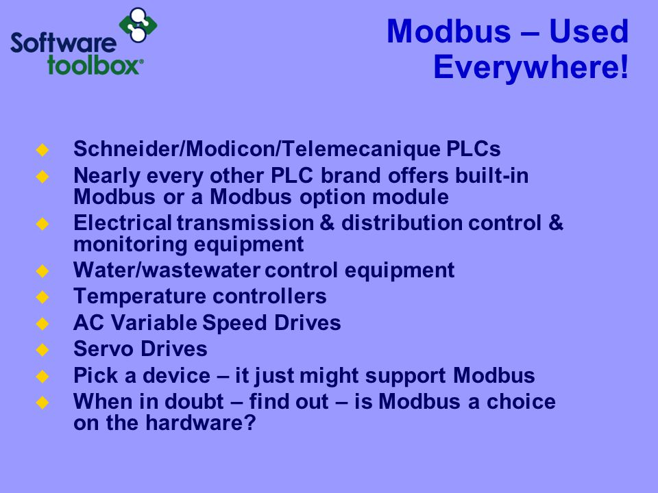 Modbus – Used Everywhere!