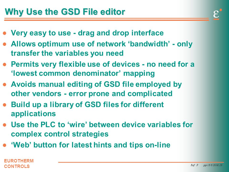 Why Use the GSD File editor
