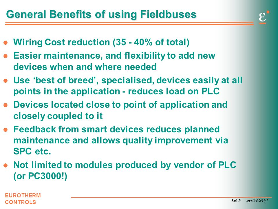General Benefits of using Fieldbuses