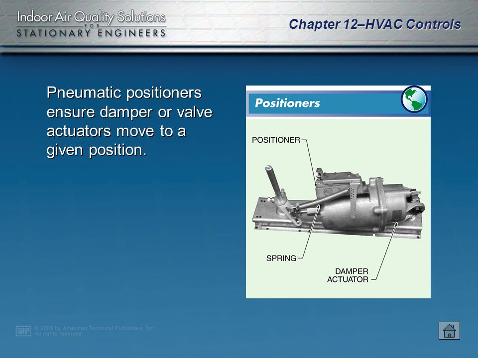 Pneumatic positioners ensure damper or valve actuators move to a given position.