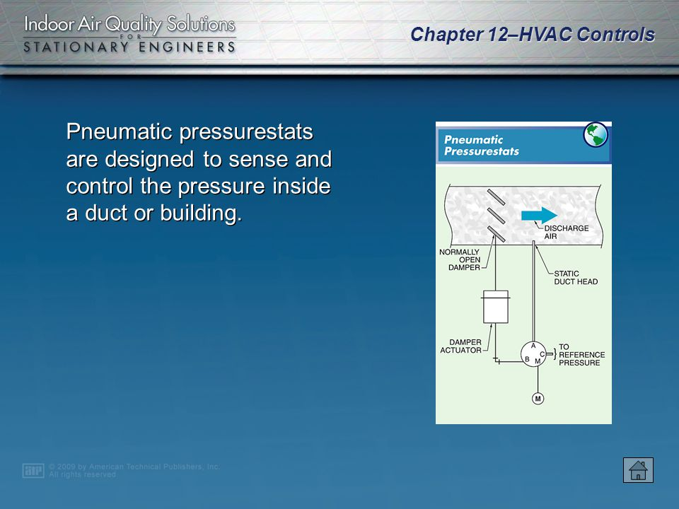 Pneumatic pressurestats are designed to sense and control the pressure inside a duct or building.