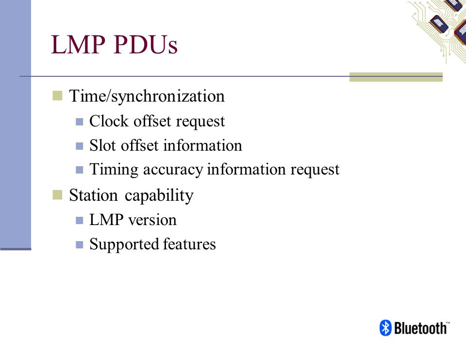 LMP PDUs Time/synchronization Station capability Clock offset request