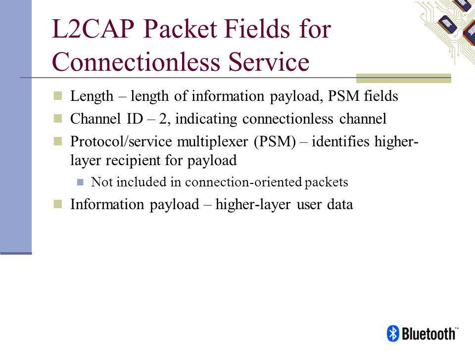 L2CAP Packet Fields for Connectionless Service