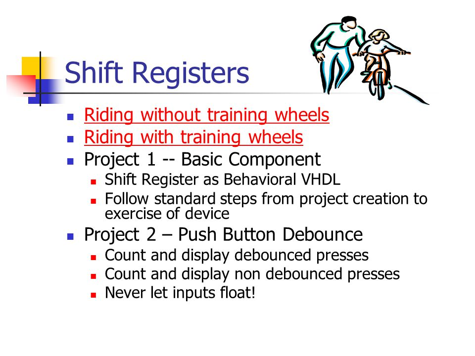 Shift Registers Riding without training wheels