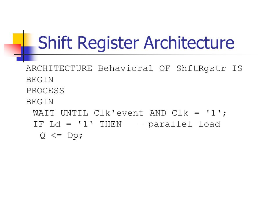 Shift Register Architecture
