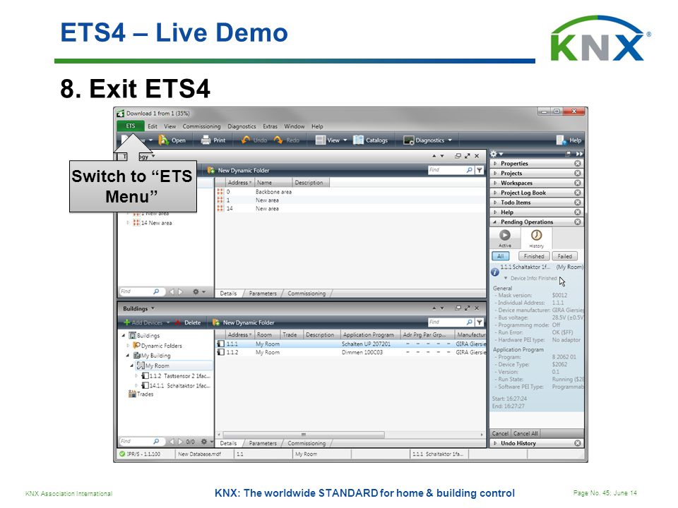 ETS4 – Live Demo 8. Exit ETS4 Switch to ETS Menu