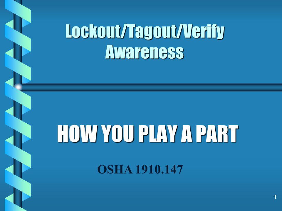Lockout/Tagout/Verify Awareness
