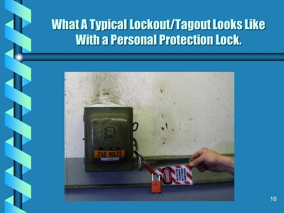 What A Typical Lockout/Tagout Looks Like With a Personal Protection Lock.