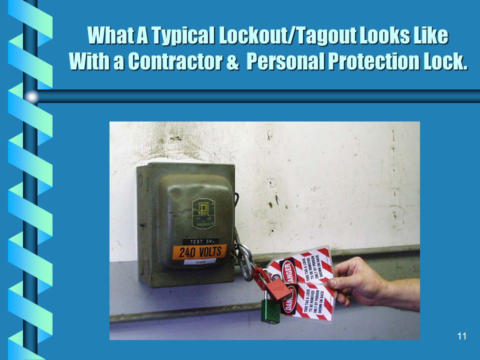 What A Typical Lockout/Tagout Looks Like With a Contractor & Personal Protection Lock.