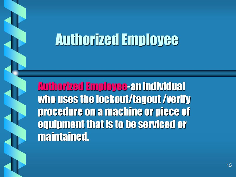 Authorized Employee