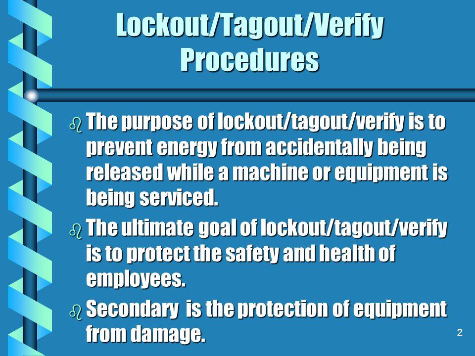 Lockout/Tagout/Verify Procedures