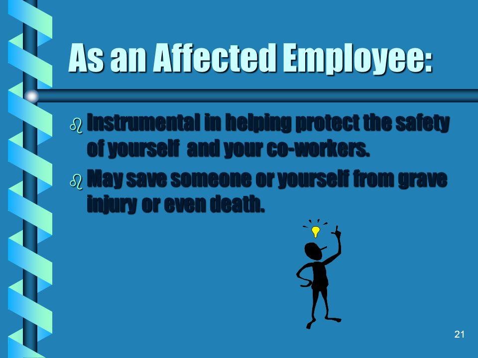 As an Affected Employee: