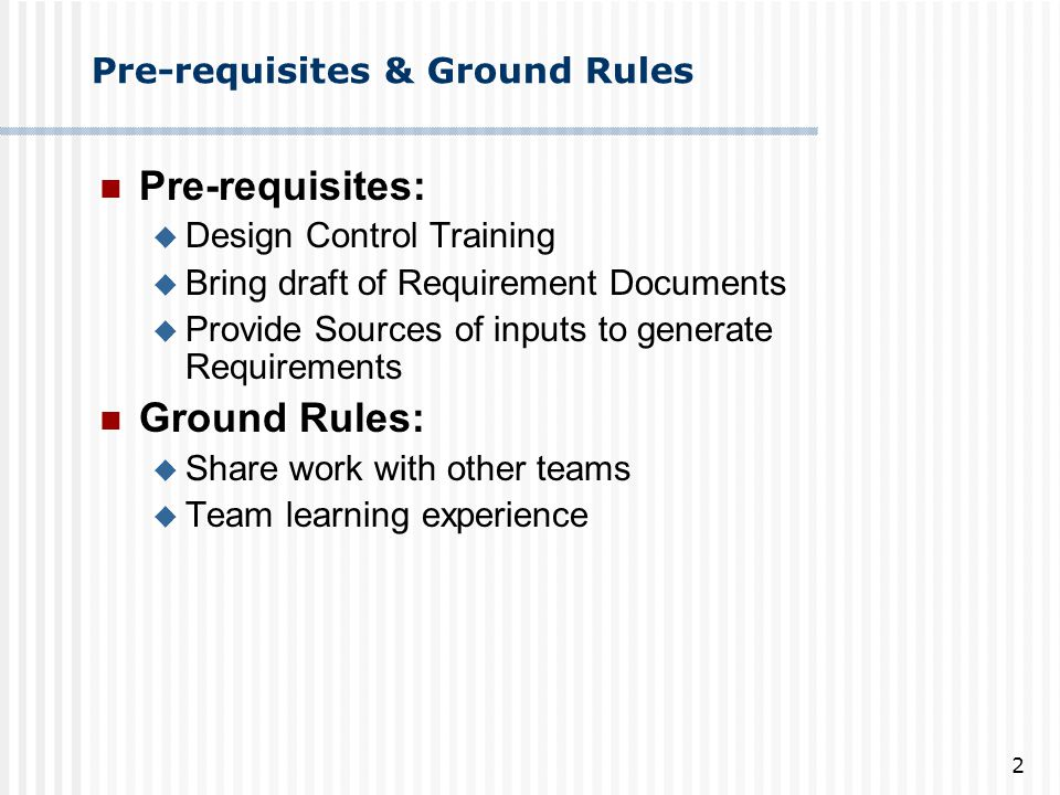 Pre-requisites & Ground Rules