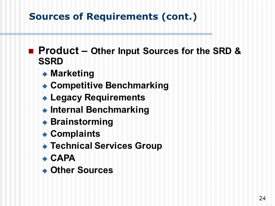 Sources of Requirements (cont.)