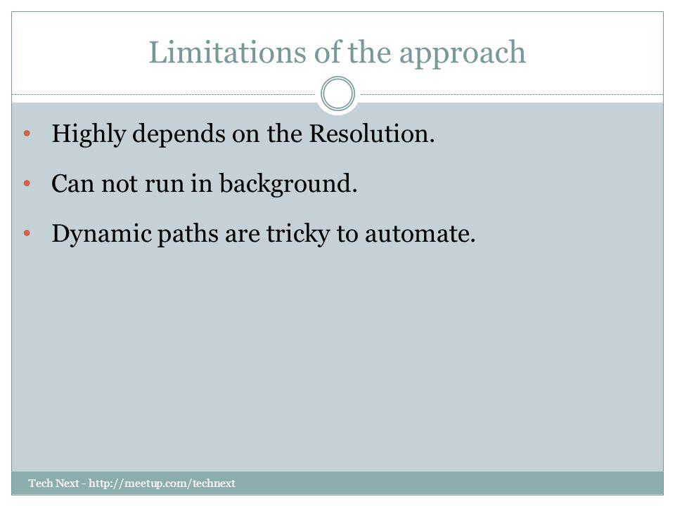 Limitations of the approach