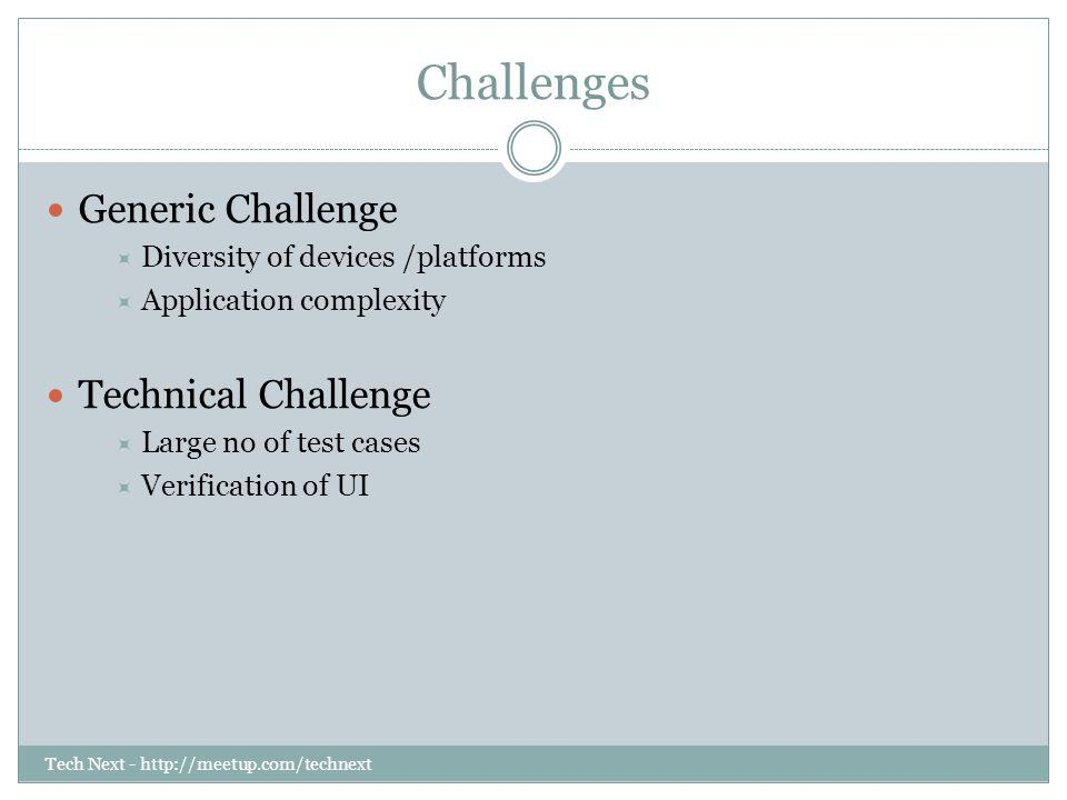 Challenges Generic Challenge Technical Challenge