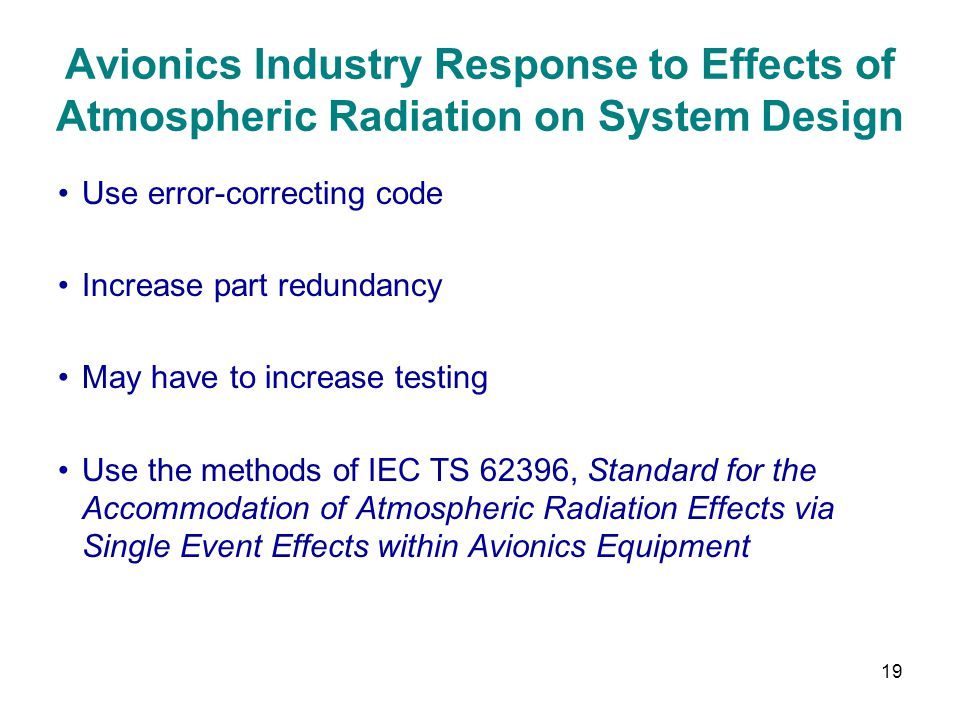 Avionics Industry Response to Effects of Atmospheric Radiation on System Design