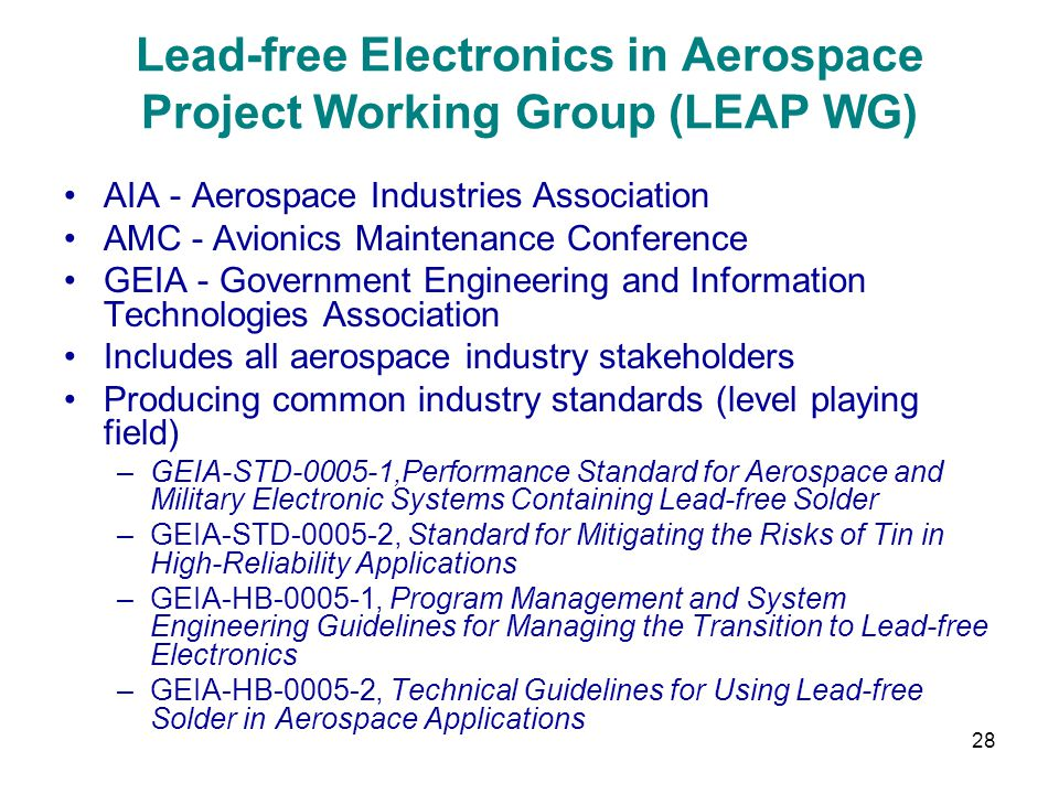 Lead-free Electronics in Aerospace Project Working Group (LEAP WG)