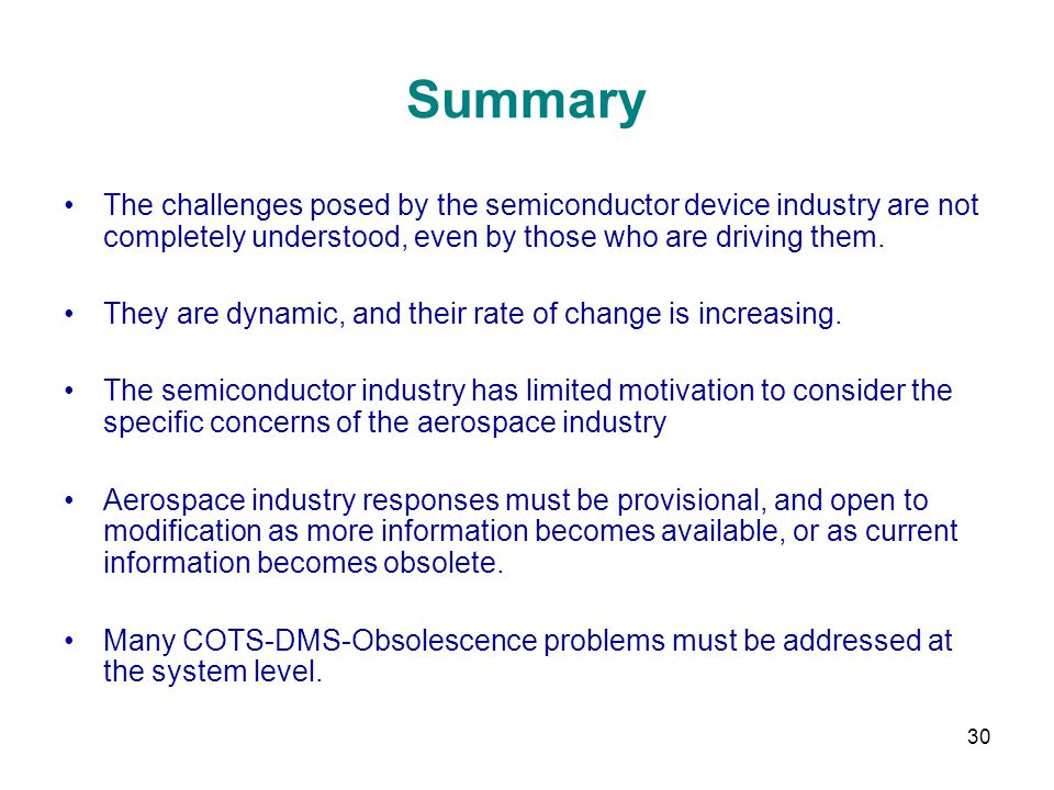 Summary The challenges posed by the semiconductor device industry are not completely understood, even by those who are driving them.