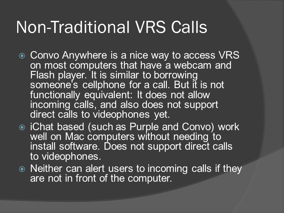 Non-Traditional VRS Calls