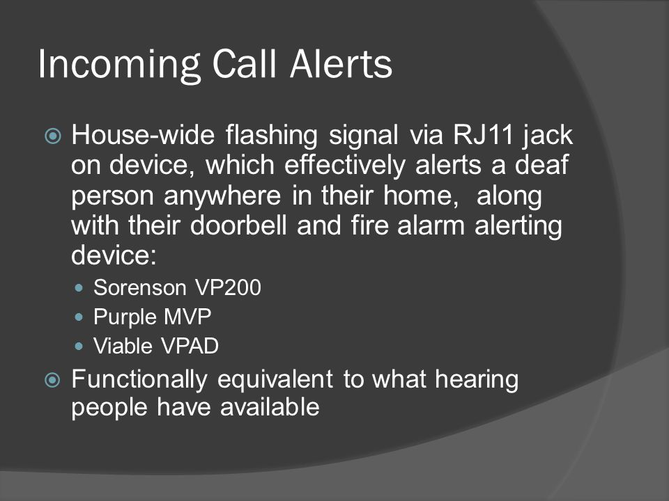 Incoming Call Alerts