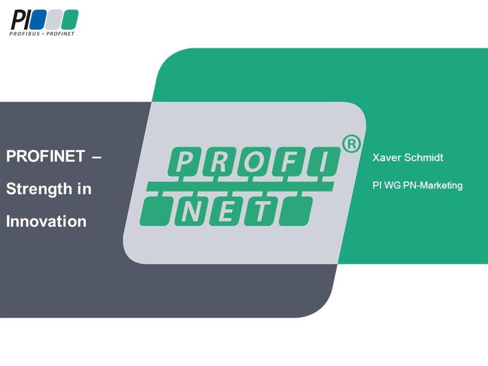 PROFINET – Strength in Innovation