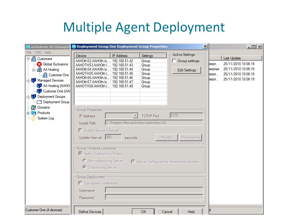 Multiple Agent Deployment