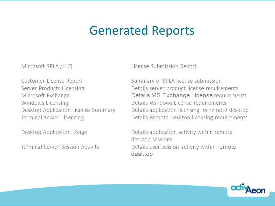 Generated Reports Microsoft SPLA /LUR License Submission Report